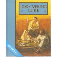 Discovering Luke: The Guidepost Home Bible Study